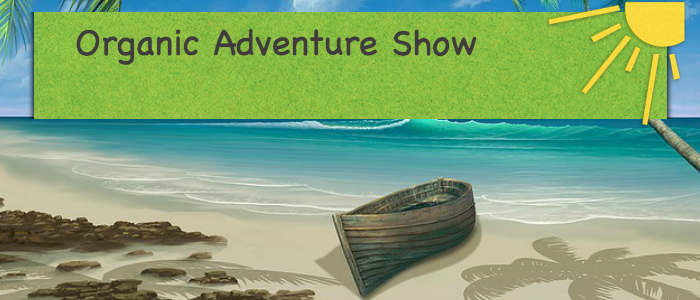 OrganicAdventureShow